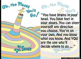 Dr.Seuss... oh the places you'll go